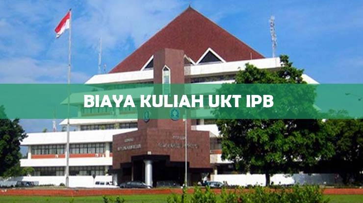 Biaya Kuliah UKT IPB S1