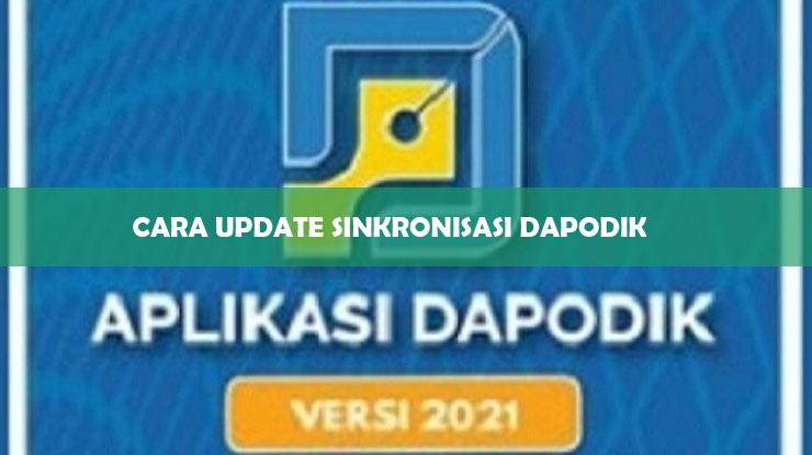 Cara Update Sinkronisasi DAPODIK