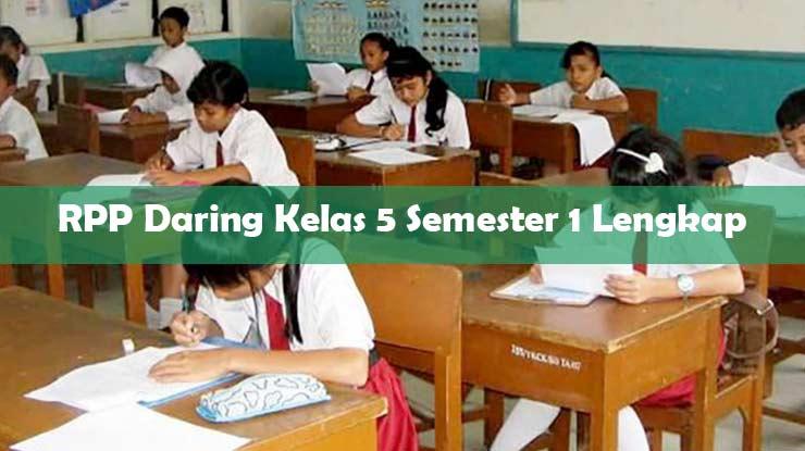 RPP Daring Kelas 5 Semester 1 Lengkap