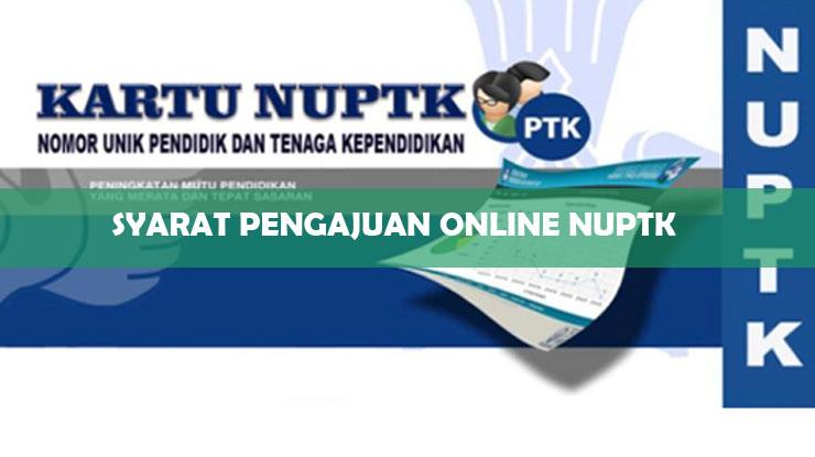 Syarat Pengajuan Online NUPTK