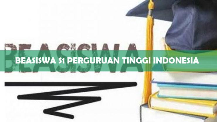 beasiswa s1 perguruan tinggi Indonesia