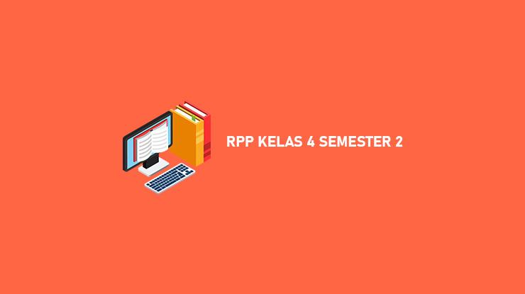 Download RPP Kelas 4 Semester 2