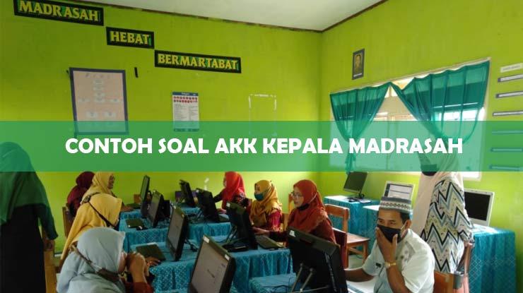 Contoh Soal AKK Kepala Madrasah