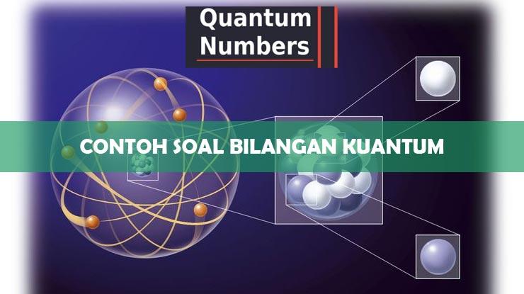 Contoh Soal Bilangan Kuantum