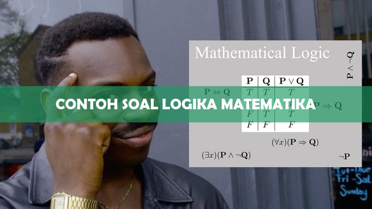 Contoh Soal Logika Matematika