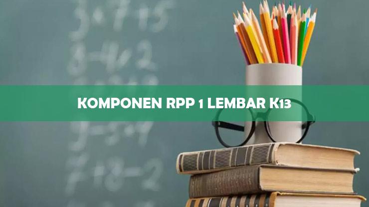 Komponen RPP 1 Lembar K13