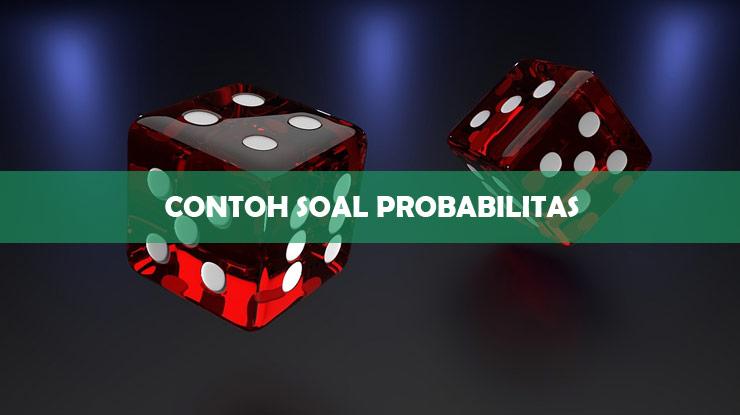 Contoh Soal Probabilitas