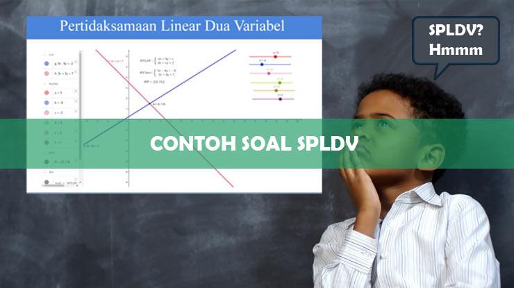 Contoh Soal SPLDV Matematika Kelas 8