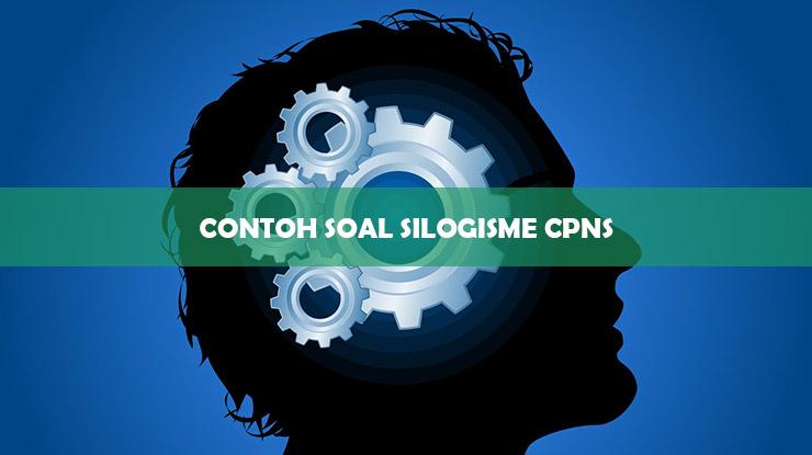 contoh soal silogisme cpns