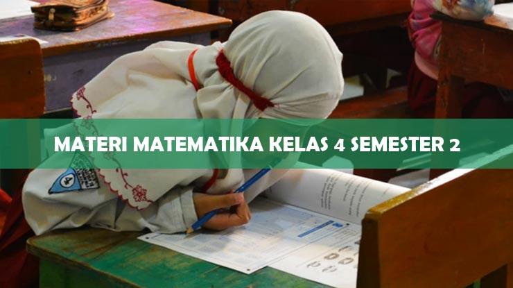 Materi Matematika Kelas 4 Semester 2