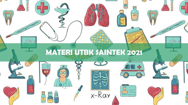 Materi UTBK Saintek 2021