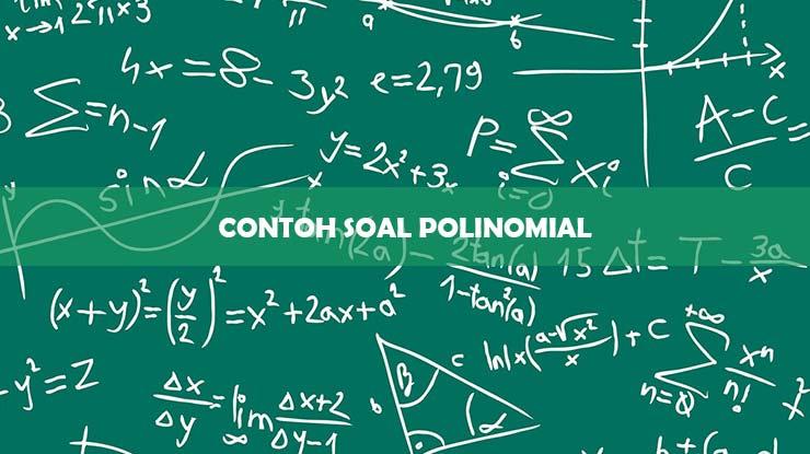 contoh soal polinomial