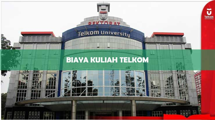 Biaya Kuliah Telkom