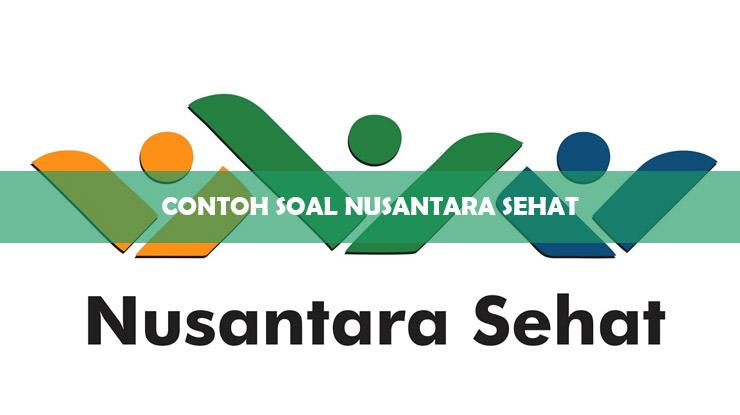 Contoh Soal Nusantara Sehat
