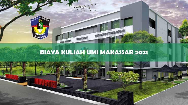 Biaya Kuliah UMI Makassar 2021