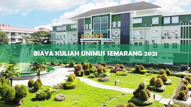 Biaya Kuliah Unimus Semarang 2021