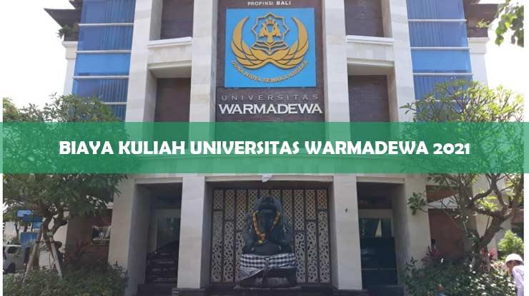 Biaya Kuliah Universitas Warmadewa 2021