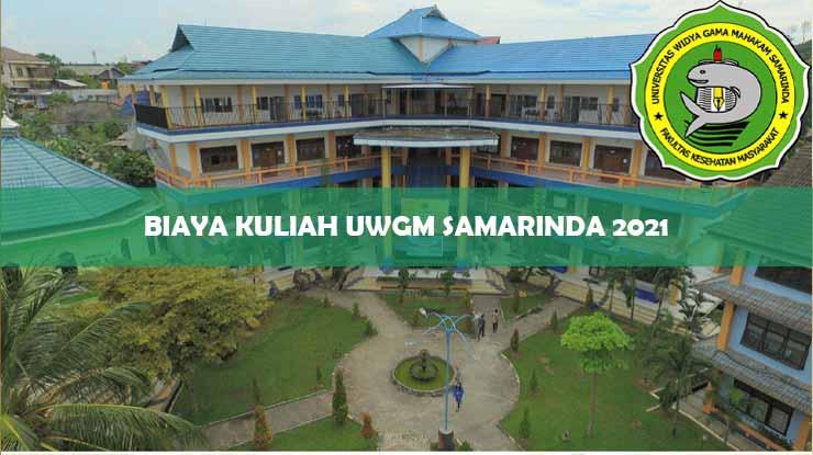 Biaya Kuliah Universitas Widya Gama Mahakam Samarinda 2021
