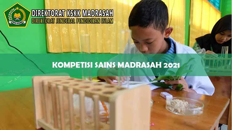 Kompetisi Sains Madrasah 2021