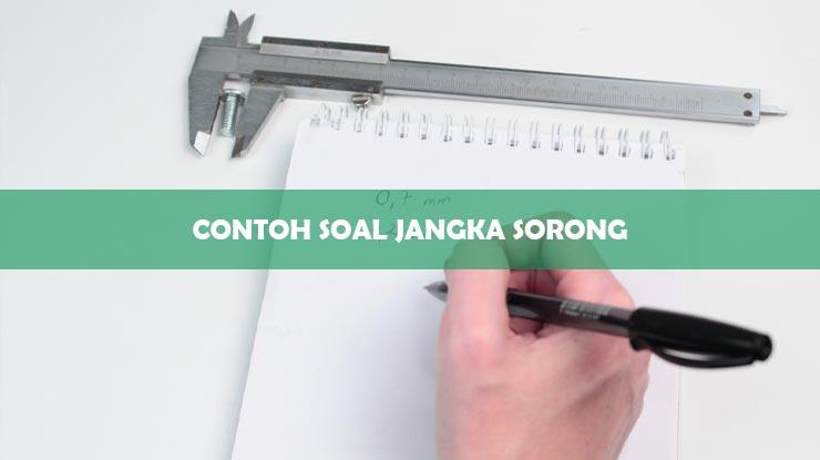 Contoh Soal Jangka Sorong