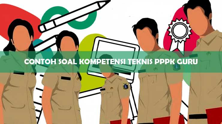 Contoh Soal Kompetensi Teknis PPPK Guru