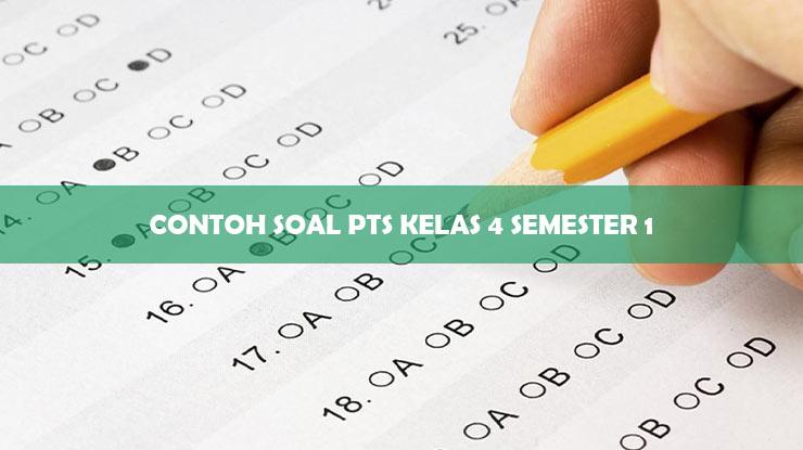 Contoh Soal PTS Kelas 4 Semester 1