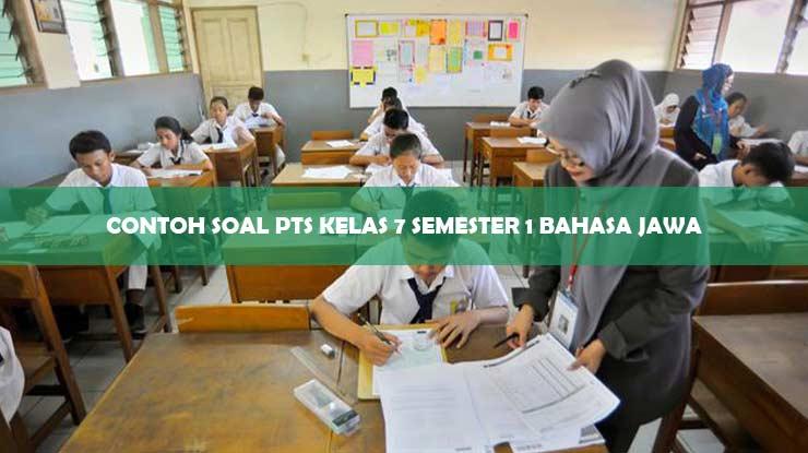Contoh Soal PTS Kelas 7 Semester 1 Bahasa Jawa
