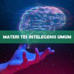 Materi Tes Intelegensi Umum