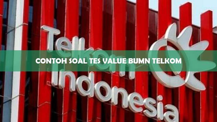 Contoh Soal Tes Value BUMN Telkom